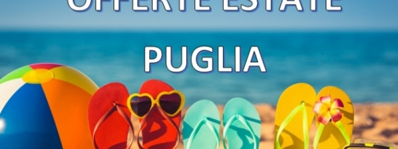 ESTATE IN PUGLIA